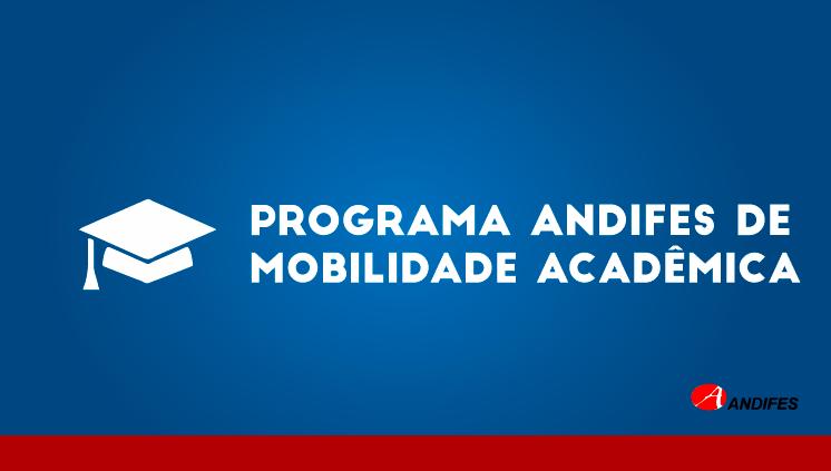 Programa de Mobilidade Acadêmica nacional da Andifes divulga edital