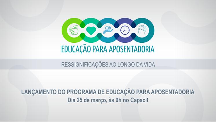 Pró-reitoria de Desenvolvimento e Gestão de Pessoal lança o Programa de Educação para Aposentadoria