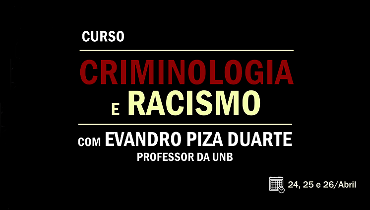 EVENTO CRIMINOLOGIA E RACISMO