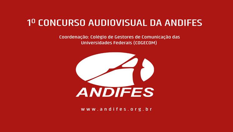Últimos dias para inscrições no 1º Concurso Audiovisual da Andifes