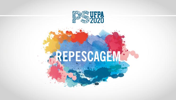 UFPA divulga nova lista de repescagem do PS 2020