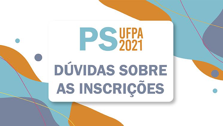 Candidatos (as) do PS 2021 da UFPA concorrem a vagas em apenas um curso