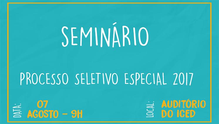 Universidade promove seminário para aperfeiçoar o Processo Seletivo Especial 2017