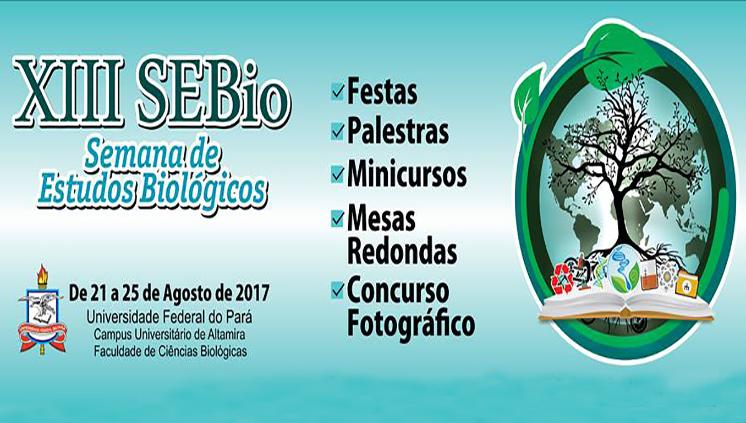 XIII Semana de Estudos Biológicos em Altamira ocorre de 21 a 25 de agosto