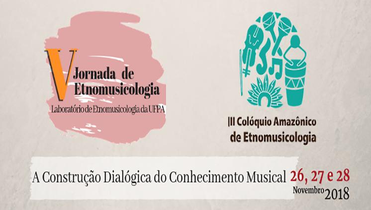 Eventos de Etnomusicologia buscam potencializar desenvolvimento da música no Norte do Brasil e na Pan-Amazônia
